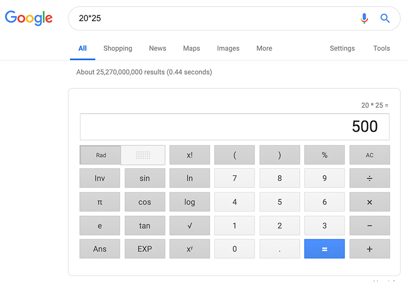 Google Search Tip: calculator results for 20*25 = 500