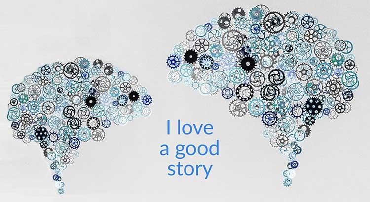 I love a good story - The Psychology of Storytelling