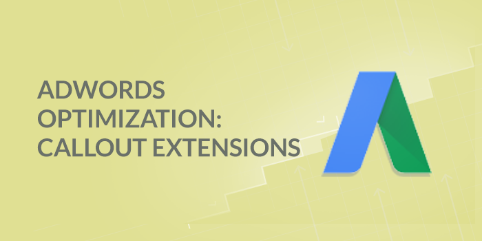 Optimize Google Callout Extensions