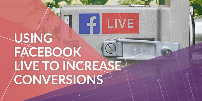 increase-conversions-facebook-live-guide