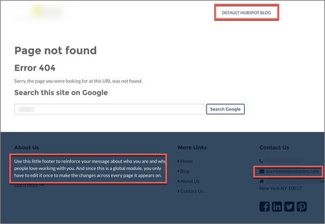If your CMS template has a default error page, make sure you update the information.