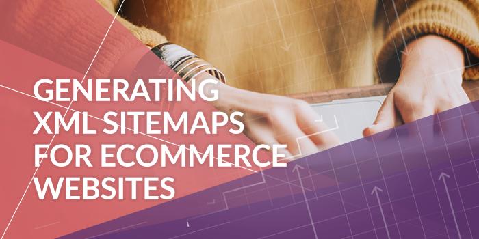 xml-sitemaps-ecommerce