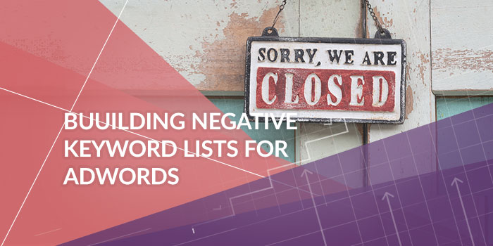 Building Negative Keyword Lists