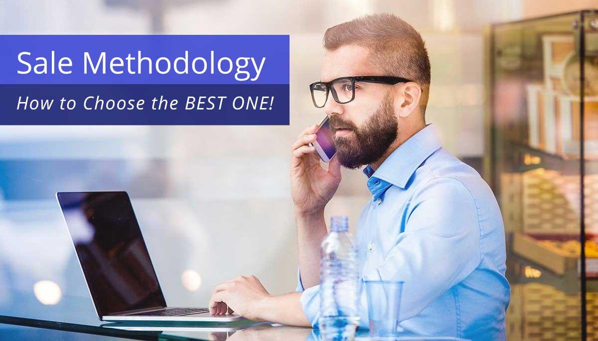 Sales Methodology - Choose the best one
