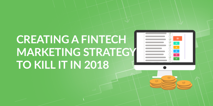Creating-a-FinTech-Marketing-Strategy-2018