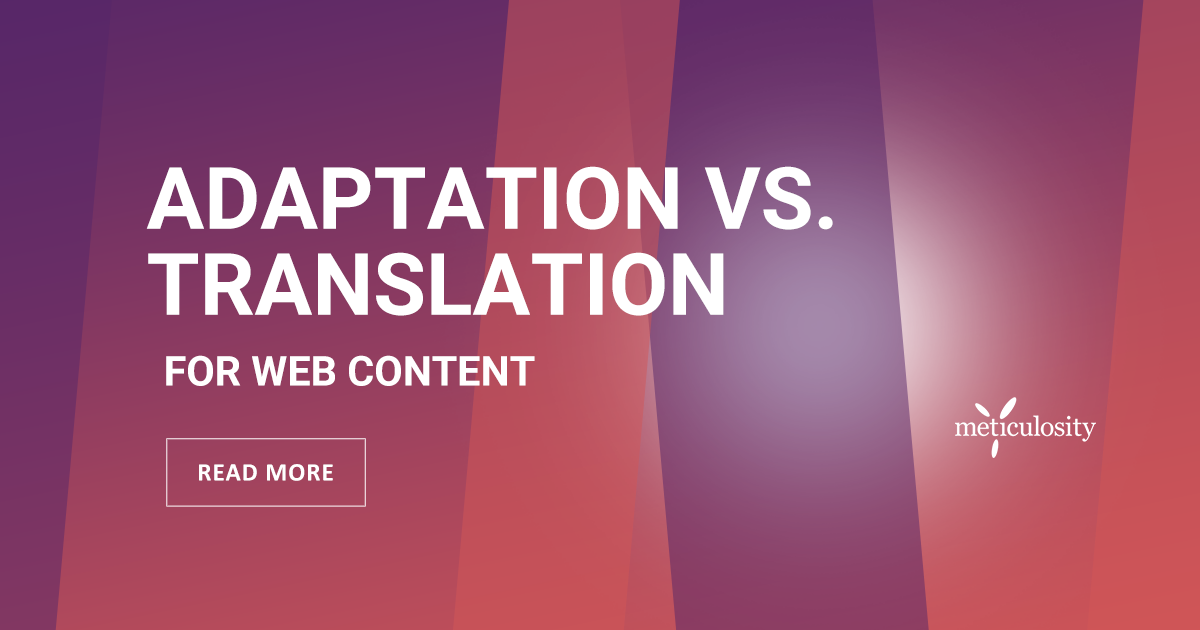 Adaptation vs. Translation for Web Content