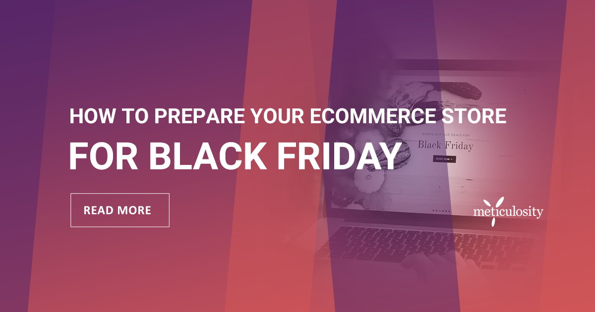 How to prepare your ecommerce store for Black Friday
