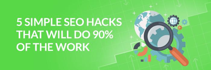 5 Simple SEO Hacks