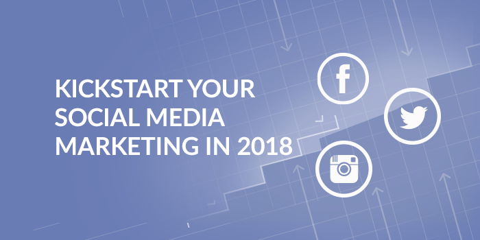 Social-media-marketing-2017-kickstart-2018.png