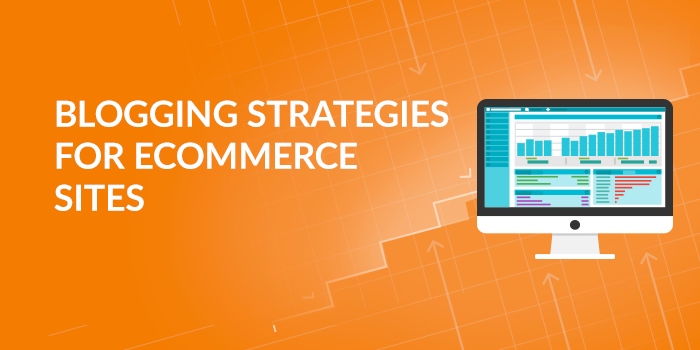blogging-strategies-for-ecommerce.png