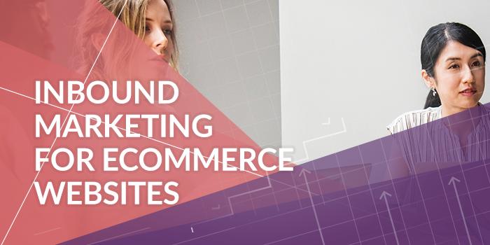 inbound-marketing-ecommerce-sites.png