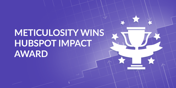 Meticulosity Receives HubSpot Impact Award for Growth-Driven Design