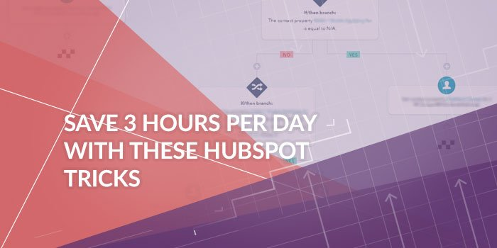 HubSpot Automation Tricks to Save Time