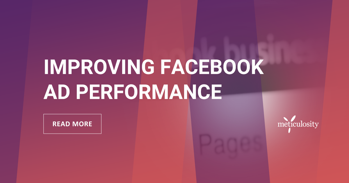 Improving Facebook Ad Performance Using Budget Optimization & Bidding Strategy