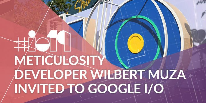 Meticulosity Developer Invited by Google to I/O Conference in California