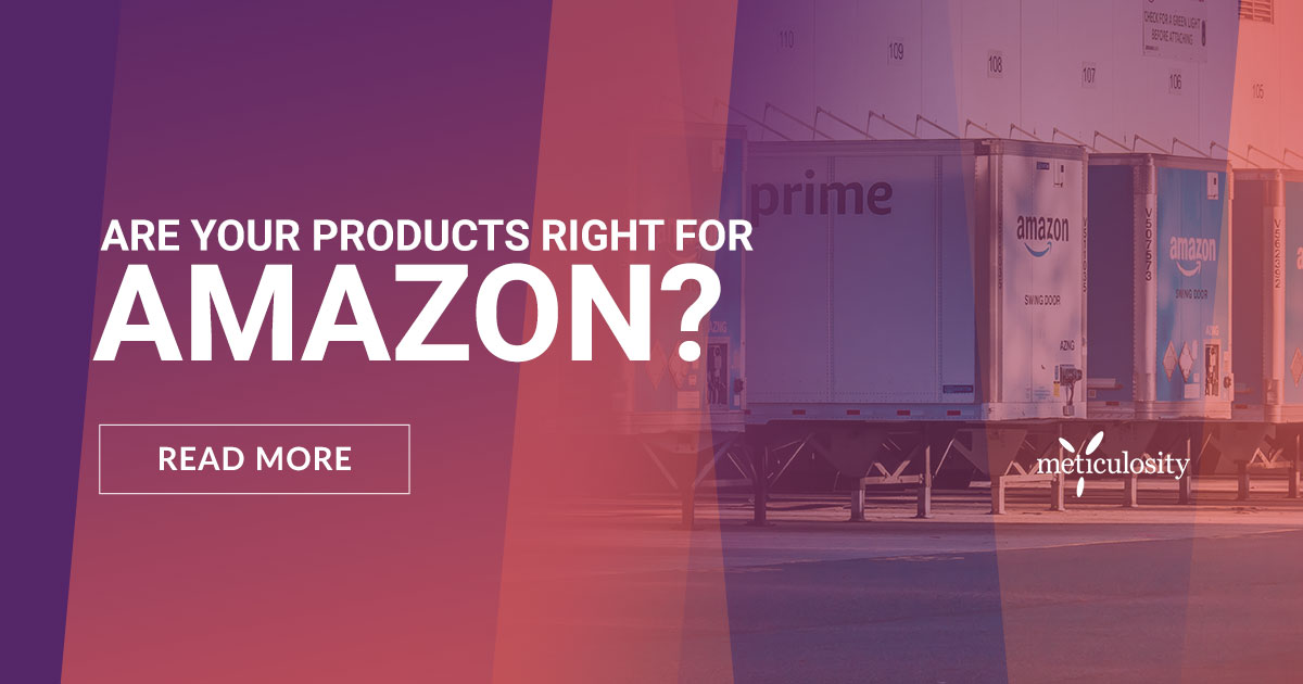 The Right Products for Amazon