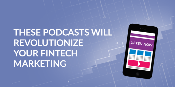 top-podcasts-fintech-inbound-marketing-1