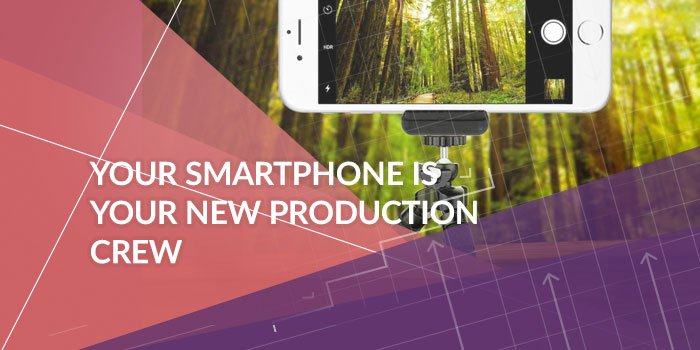 Create High Quality Video on Your Smartphone